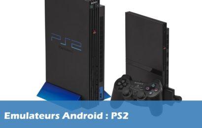 Les meilleurs émulateurs PS2 sur Android
