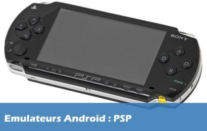 Quels sont les meilleurs Emulateur PSP sur Android ?