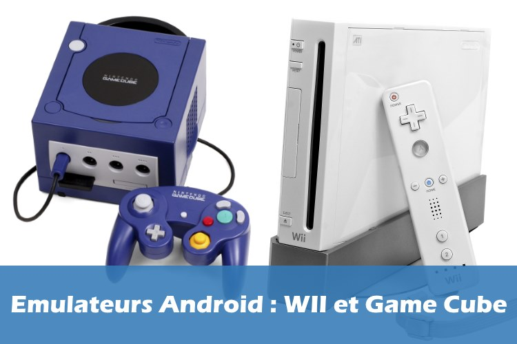 emulateurs-android-wii-game-cube